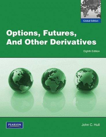 Options, Futures, and Other Derivatives (Global Edition)