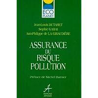 Assurance du risque pollution