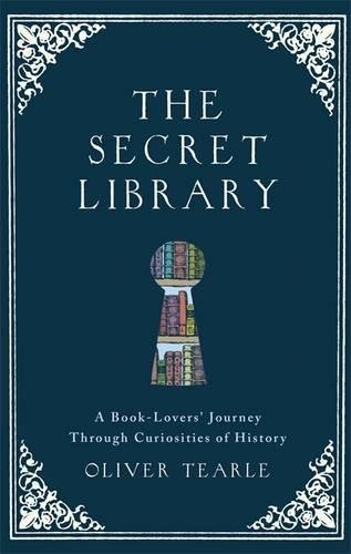 The Secret Library [Oliver Tearle] (Tapa Dura)