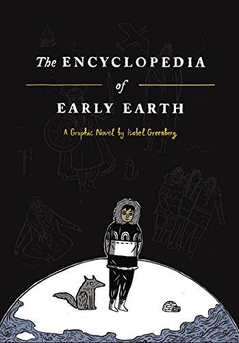 The Encyclopedia of Early Earth: A Novel