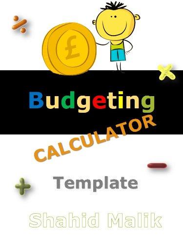 amazon com budgeting calculator template ebook shahid malik