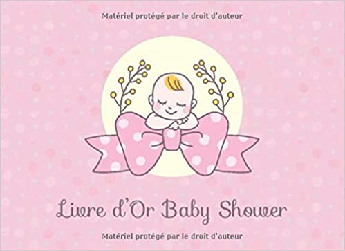 Livre D Or Baby Shower 110 Pages 109 Invites Couverture