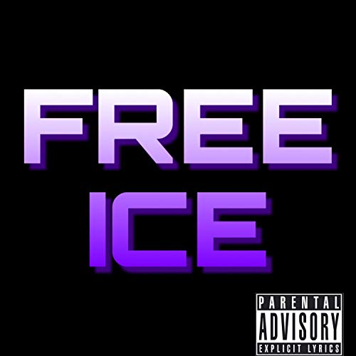 (Free ICE (feat. Tracksuit Andy, Ness, Mexican Andy & Australian Andy) [Explicit])