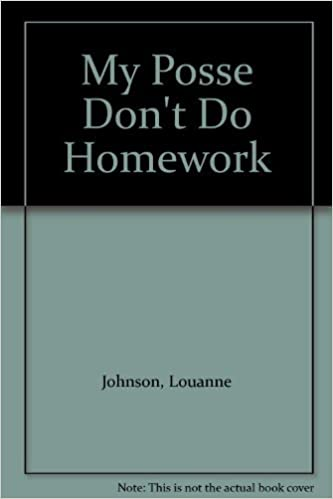 my posse dont do homework by louanne johnson