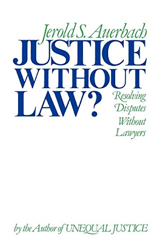 Justice without Law? (Galaxy Books) by Oxford University Press