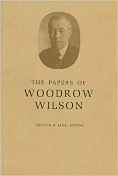 The Papers of Woodrow Wilson, Volume 21: July-Nov., 1910: July-November, 1910 v. 21