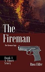 The Fireman: A Suspense Crime Thriller (The Fireman Saga Book 1)