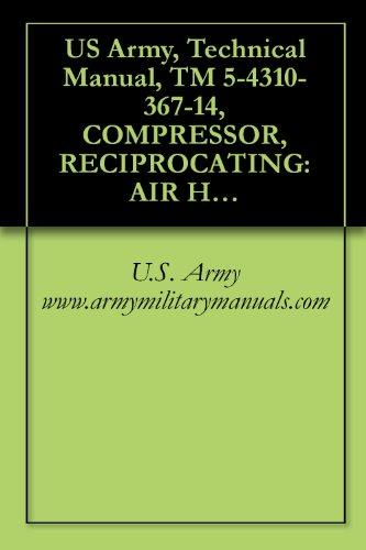 Amazon us army technical manual tm 5 4310 367 14 compressor us army technical manual tm 5 4310 367 14 compressor fandeluxe Images
