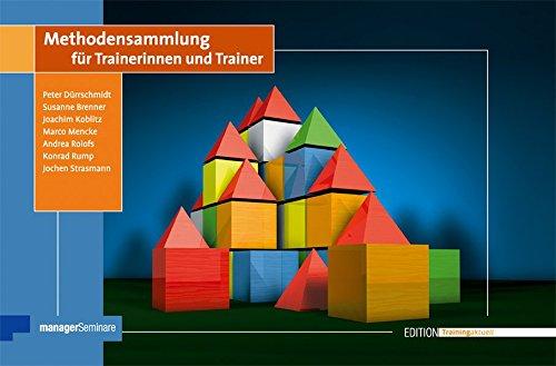 Methodensammlung für Trainerinnen und Trainer (Edition Training aktuell)