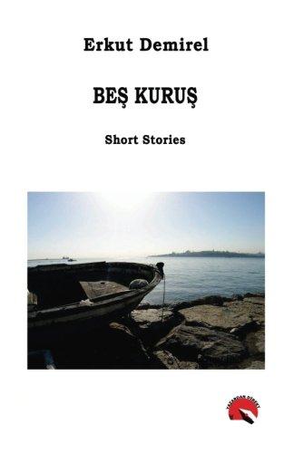 Bes Kurus (Turkish Edition)
