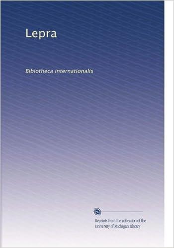 Lepra Bibiotheca Internationalis Volume 9 German Edition Unknown Amazon Books