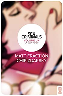 Book's Cover ofSex criminals tome 1 : Un coup tordu