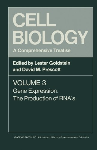Read Online Cell Biology: A Comprehensive Treatise, Volume 3: Gene Expression: The Production of RNA's PDF
