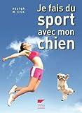 """Afficher """"Je fais du sport avec mon chien"""""""