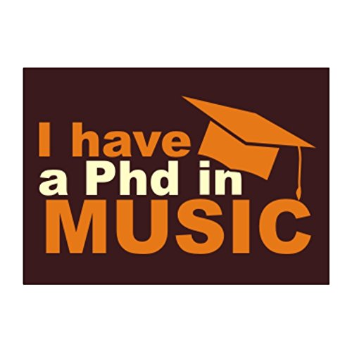 Phd music the best amazon price in savemoney teeburon i have a phd in music pack of 4 stickers fandeluxe Images