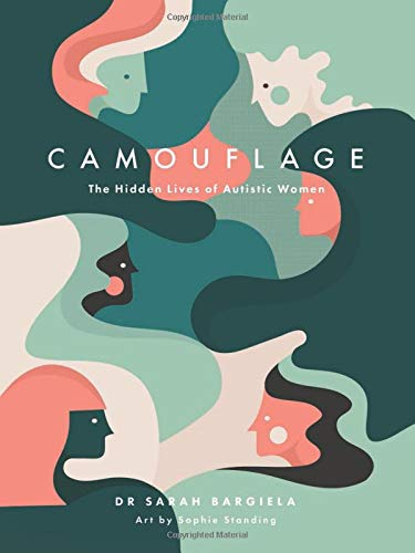 Pdf Graphic Novels Camouflage: The Hidden Lives of Autistic Women