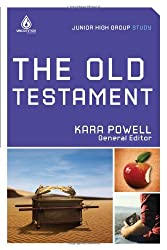 The Old Testament: Junior High Group Study: Young teens meet pivotal Old Testament people and learn how they can be heroes, too! (Uncommon)