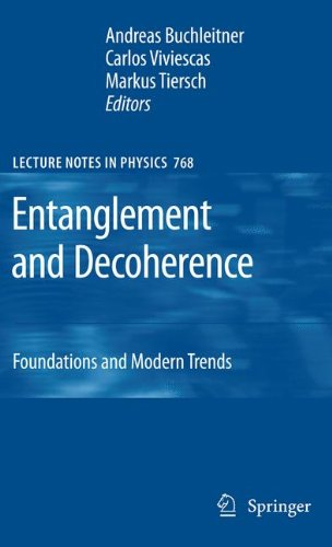 Entanglement and Decoherence: Foundations and Modern Trends (Lecture Notes in Physics)