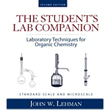 The Student's Lab Companion: Laboratory Techniques for Organic Chemistry, 2nd Edition