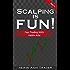 Scalping is Fun! (Part 1): Fast Trading with Heikin Ashi (Heikin Ashi Scalping)