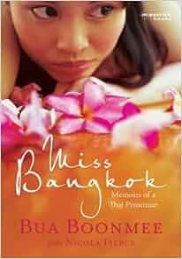 Miss Bangkok Memoirs Thai Prostitute dp