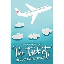 The Ticket (Love Again Series)