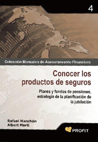 Descargar Libro Conocer Los Productos De Seguros Rafael Manchón Castaño