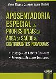 Aposentadoria Especial de Profissionais da Área da Saúde e Contribuintes Individuais