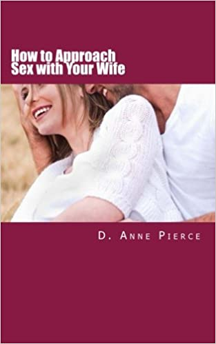 How to approach wife for sex