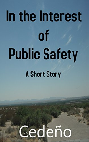 book cover of In the Interest of Public Safety