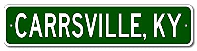 Custom Aluminum Sign CARRSVILLE, KENTUCKY US City and State Name Sign