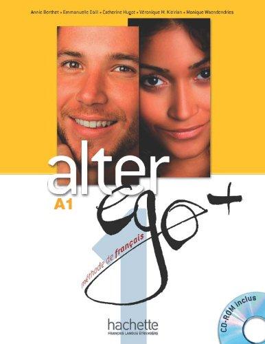Alter ego. Livre de l'élève. Per le Scuole superiori. Con DVD-ROM: Alter Ego +1 - Livre de l'élève + CD-rom