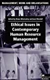 img - for Diana Winstanley: Ethical Issues in Contemporary Human Resource Management (Hardcover); 2000 Edition book / textbook / text book
