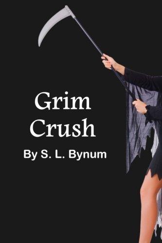 Grim Crush (Grimly Ever After) (Volume 1) PDF