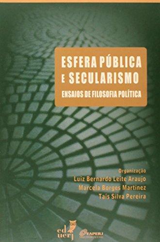 Esfera Pública e Secularismo. Ensaios de Filosofia Política