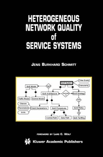 Heterogeneous Network Quality of Service Systems (The Kluwer International Series in Engineering and Computer Science, Volume 622) (The Springer International … Series in Engineering and Computer Science) Pdf