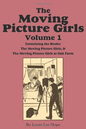 Download The Moving Picture Girls, Volume 1: Moving Picture Girls & ...At Oak PDF ePub book