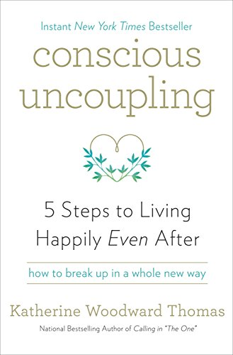 Amazon conscious uncoupling 5 steps to living happily even conscious uncoupling 5 steps to living happily even after by thomas katherine woodward fandeluxe Choice Image