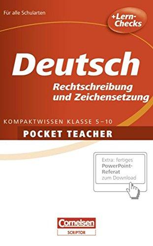 Pocket Teacher - Sekundarstufe I: Deutsch: Rechtschreibung und Zeichensetzung