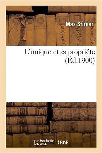 Livre L'unique et sa propriété (Éd.1900) epub, pdf