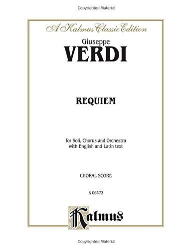 Requiem: SATB or SSAATTBB with S,MS,T,B Soli (Latin, English Language Edition) (Kalmus Edition) (Latin Edition) by Kalmus Classic Edition