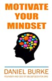 Motivate Your Mindset: A Therapeutic Journal