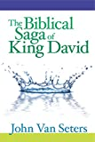 The Biblical Saga of King David