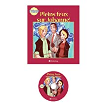 French for Teenagers-Pleins feux sur Johanne!