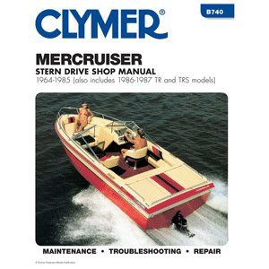 Clymer MerCruiser Stern Drives 1964-1985 w/TR and TRS, 1986-1987