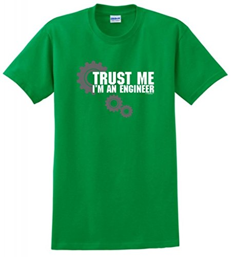 Trust Me I'm An Engineer T-Shirt Medium Green
