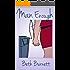Man Enough: A Romantic Comedy that Transcends Labels