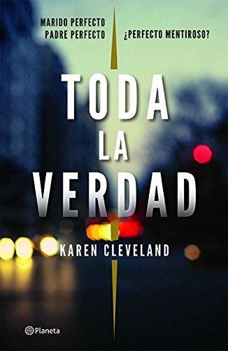 Toda la verdad (Spanish Edition) [Cleveland] (Tapa Blanda)
