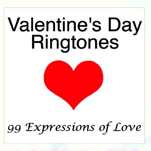 Valentine's Day Ringtones - 99 Expressions Of Love -