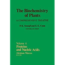 Proteins and Nucleic Acids: The Biochemistry of Plants